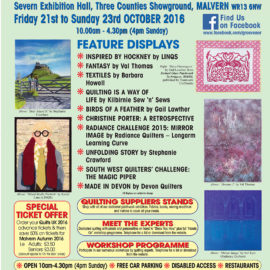 THE MALVERN AUTUMN QUILT FESTIVAL 2016